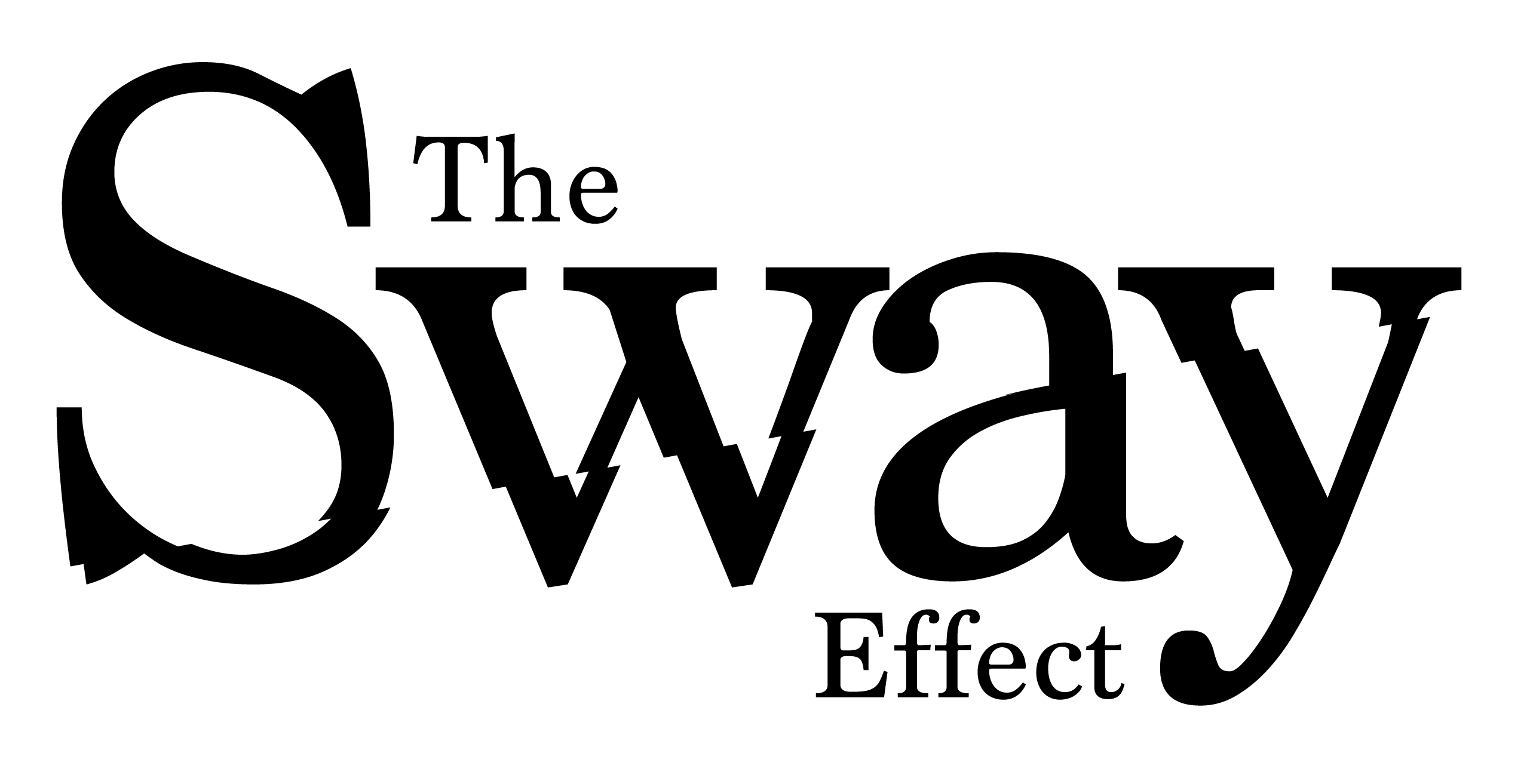 The Sway Effect